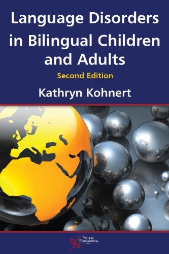 9781597565349: Language Disorders in Bilingual Children and Adults, Second Edition