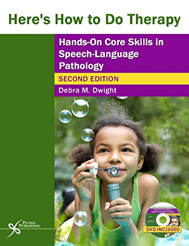 9781597565653: Here's How to Do Therapy: Hands on Core Skills in Speech-Language Pathology, Second Edition