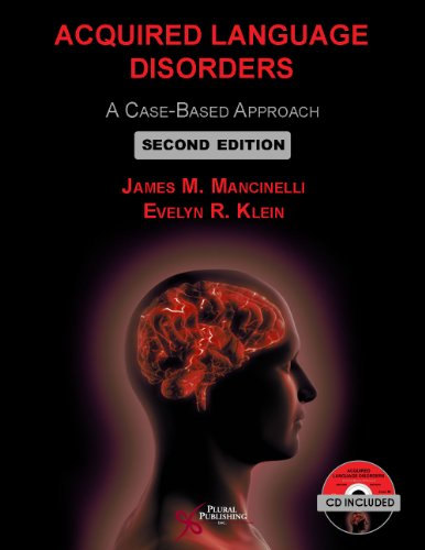 9781597565714: Acquired Language Disorders: A Case-Based Approach