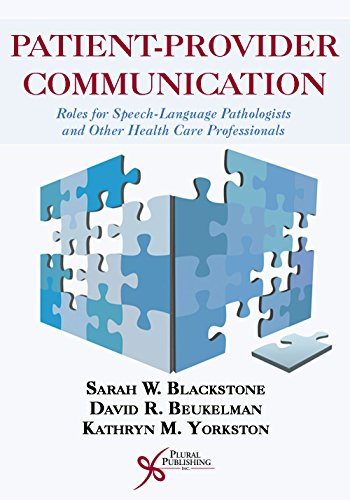 9781597565745: Patient-Provider Communication: Roles for Speech-Language Pathologists and Other Health Care Professionals