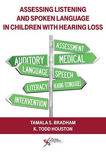 9781597565769: Assessing Listening and Spoken Language in Children with Hearing Loss