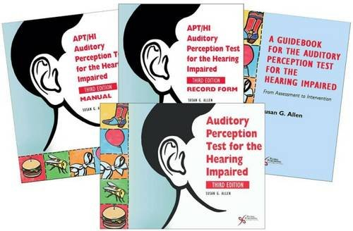 Auditory Perception Test for the Hearing Impaired (APT-HI) (Mixed media product): Susan G. Allen
