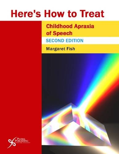 9781597566179: Here's How to Treat Childhood Apraxia of Speech, Second Edition (Here's How Series)