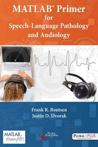 9781597566537: MATLAB® Primer for Speech Language Pathology and Audiology