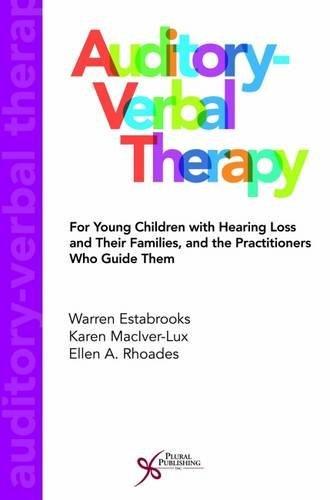 Auditory-Verbal Therapy: Estabrooks, Warren;maciver-Lux, Karen;rhoades,