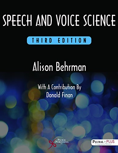 Speech and Voice Science: Alison Behrman