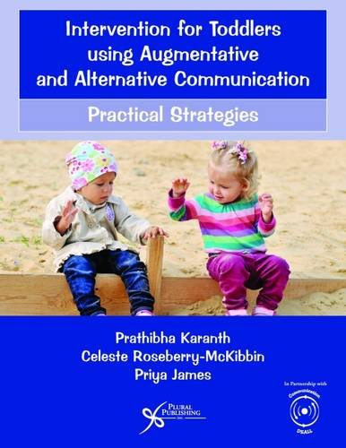9781597569750: Intervention for Toddlers using Augmentative and Alternative Communication: Practical Strategies