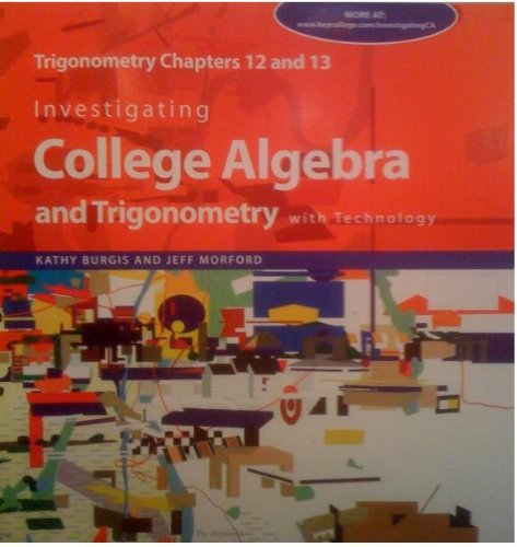 9781597570343: Investigating College Algebra and Trigonometry with Technology