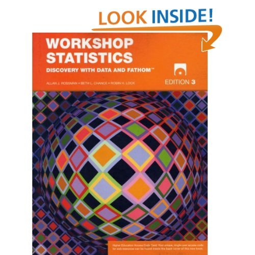 9781597570749: Workshop Statistics: Discovery with Data and Fathom Edition: third