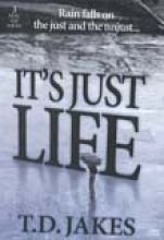 9781597592444: It's Just Life (It's Just Life)
