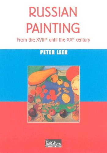 9781597640343: Russian Painting: From the Xviiith Until the Xxth Century (Temporis)