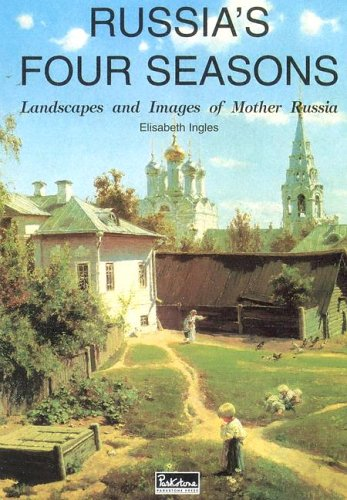 9781597640350: Russia's Four Seasons: Landscapes and Images of Mother Russia (Temporis)