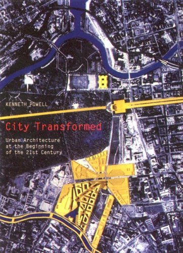 9781597640466: City Transformed: Urban Architecture at the Beginning of the 21st Century (Masterpieces of Architecture)
