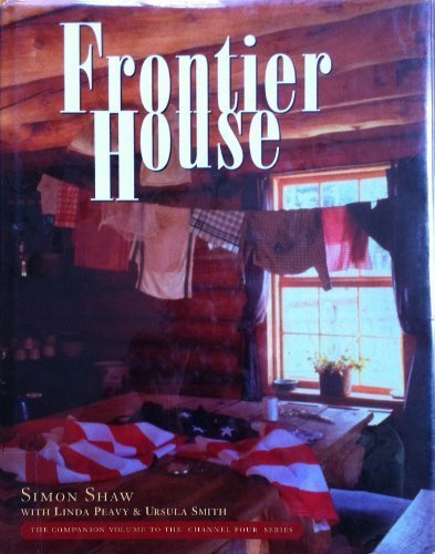 9781597640510: Frontier House