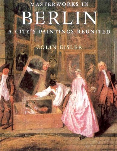 9781597640589: Masterworks in Berlin: A City's Paintings Reunited