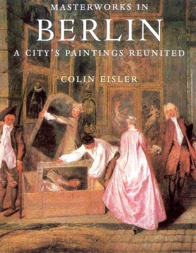 9781597640589: Masterworks in Berlin: A City's Paintings Reunited