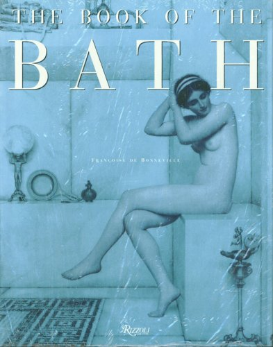 9781597640664: The Book of the Bath