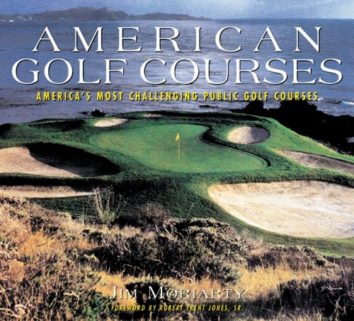 9781597640732: American Golf Courses