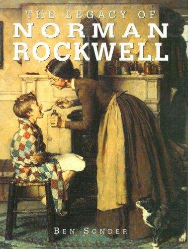 The Legacy of Norman Rockwell (Great Masters): Sonder, Ben