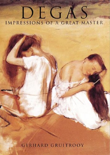 9781597640800: Degas: Impressions of A Great Master (Great Masters)