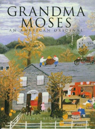 9781597640831: Grandma Moses: An American Original