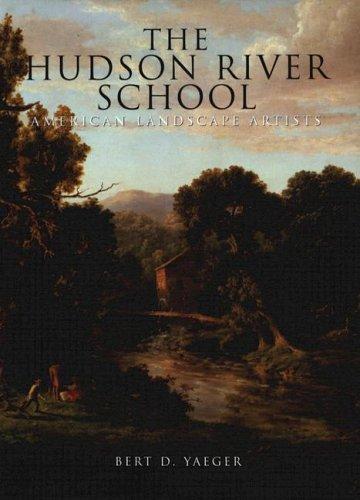 9781597640879: The Hudson River School: American Landscape Artists