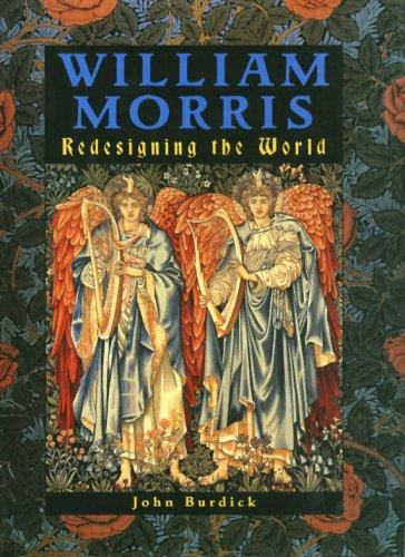 9781597640923: Morris, William: Redesigning the World
