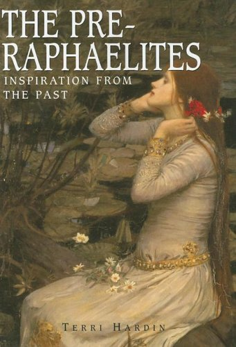 9781597640954: The Pre-Raphaelites: Inspiration from the Past (Great Masters)