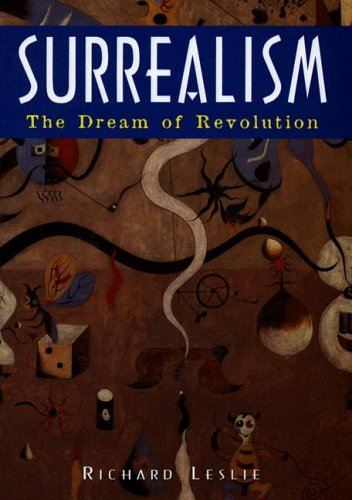 9781597641005: Surrealism: The Dream of Revolution