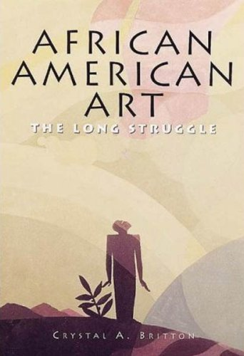 9781597641050: African American Art: The Long Struggle