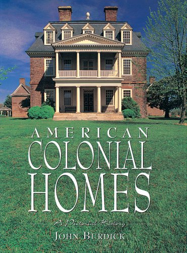 9781597641081: American Colonial Homes: A Pictorial History