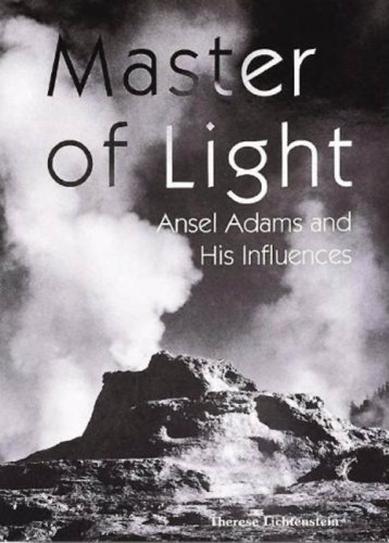 9781597641340: Master of Light: Ansel Adams and His Influences (Great Masters)