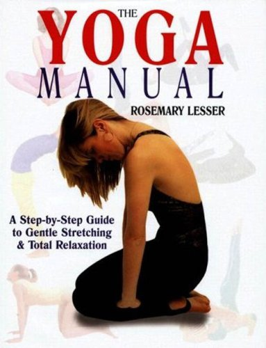 9781597641500: The Yoga Manual: A Step-by-Step-Guide to Total Relaxation