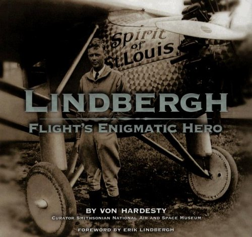 9781597641708: Lindbergh: Flight's Enigmatic Hero
