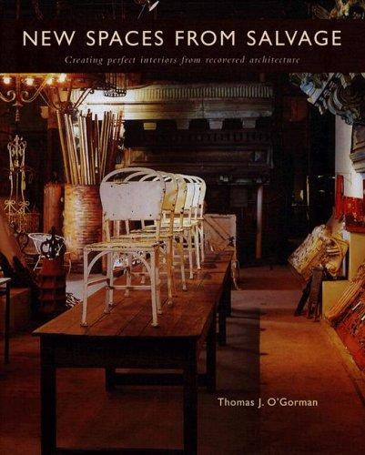 New Spaces from Salvage: Thomas O'Gorman