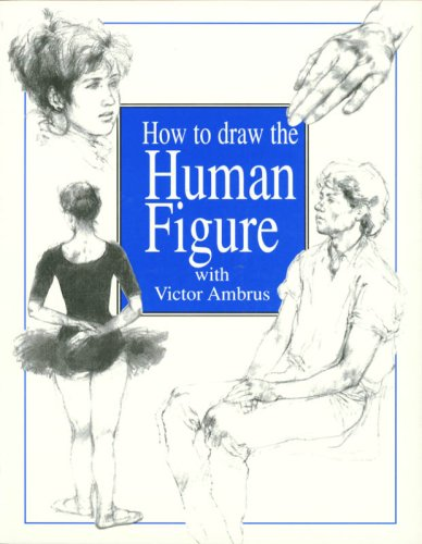 9781597642026: How to Draw the Human Figure