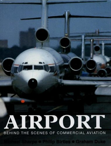 9781597642200: Airport: Behind the Scenes of Commercial Aviation
