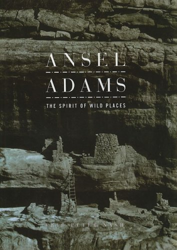 9781597643092: Ansel Adams: The Spirit of Wild Places