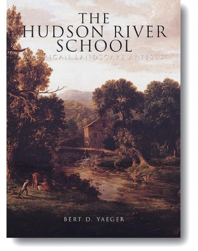 9781597643160: The Hudson River School: American Landscape Artists