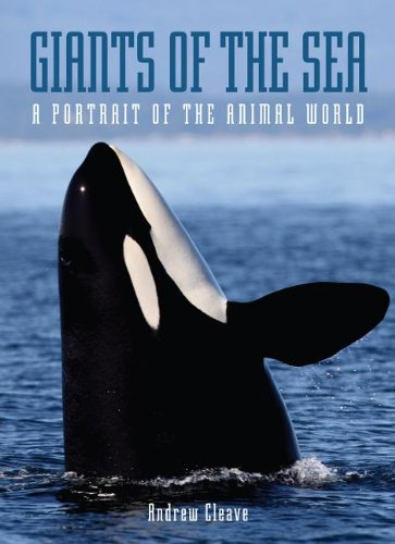 9781597643276: Giants of the Sea: A Portrait of the Animal World