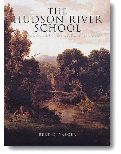 9781597643566: The Hudson River School: American Landscape Artists