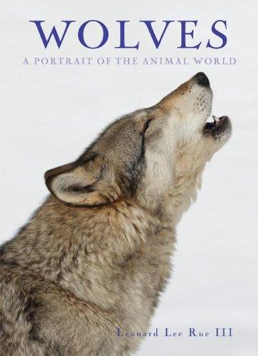 Wolves (A Portrait of the Animal World): Leonard Lee, III Rue
