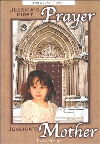 Jessica's First Prayer / Jessica's Mother: Hesba Stretton