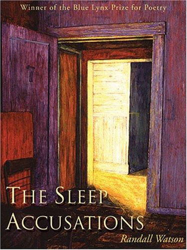 9781597660037: The Sleep Accusations