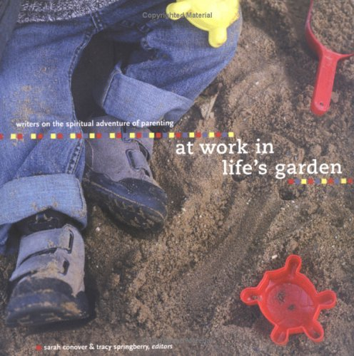 At Work in Life's Garden: Writers on: Tracey Springberry