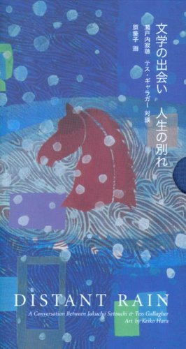 9781597660150: Distant Rain: A Conversation between Jakucho Setouchi and Tess Gallagher (English and Japanese Edition)