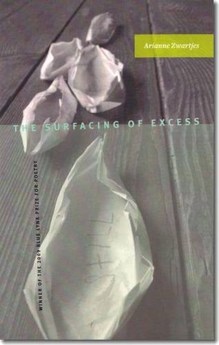 9781597660532: The Surfacing of Excess