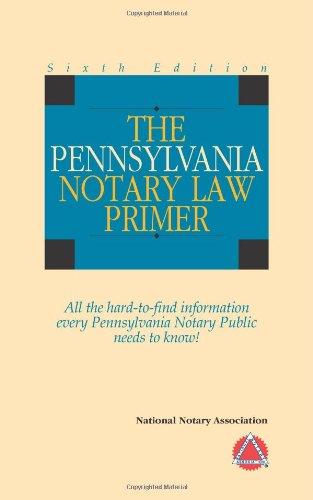 9781597670708: 2010 The Pennsylvania Notary Law Primer