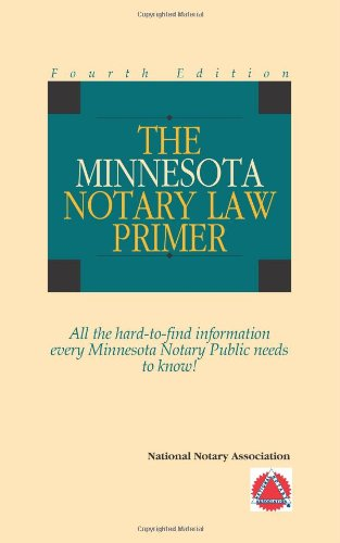 9781597670722: 2011 The Minnesota Notary Law Primer