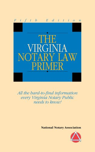 9781597670838: 2010 The Virginia Notary Law Primer